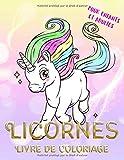 Licornes Livre de coloriage pour enfants et adultes: Coloriage magique