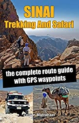 Sinai Trekking And Safari: the complete route guide with GPS waypoints