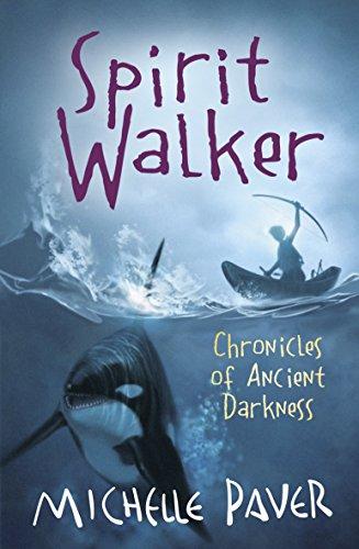 Spirit Walker: Book 2 (Chronicles of Ancient Darkness)
