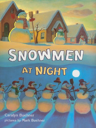 Storytown: Library Book Grade K Snowmen at Night