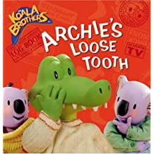 Archie's Loose Tooth (Koala Brothers)