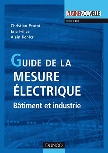 Guide de la mesure lectrique - Btiment et industrie