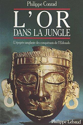L'Or dans la jungle (Serie bleu nuit)