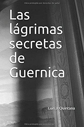 Las lágrimas secretas de Guernica