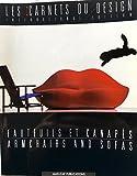 Fauteuils et Canapes/Armchairs and Sofas (Les Carnets du Design)
