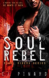 Soul Rebel (Rebel Riders Book 1)