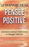 Le pouvoir de la pensée positive par Edwards