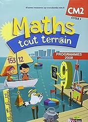 Maths tout terrain CM2  Manuel de l'élève