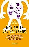 Nos amies les bactéries
