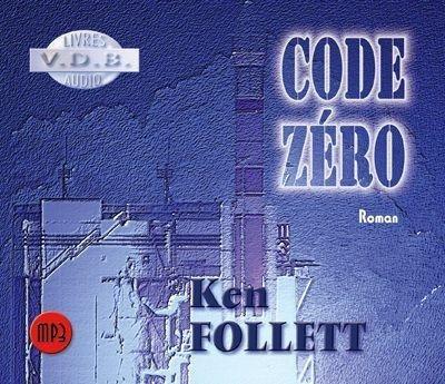 Code zéro (Livre Audio) / Ken Follett |