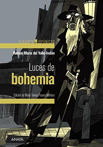 Luces de bohemia (Clásicos - Clásicos Hispánicos) (Spanish Edition)