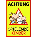 """Hinweisschild """"Achtung! Spielende Kinder"""", Größe: 40x60cm, Art. hin_110, Achtung, Vorsicht, Warnung, Hinweis auf Kinder, langsam fahren, Spielstraße"""