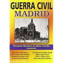 Guerra Civil Iv - Madrid (Historia Delsan)