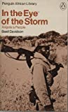 Front cover for the book In the eye of the storm; Angola's people by Basil Davidson