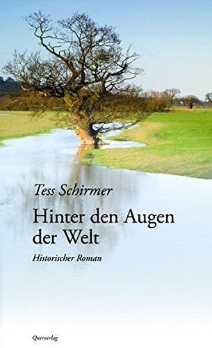 Tess Schirmer - Hinter den Augen der Welt