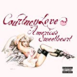 America's Sweetheart by Courtney Love (2004-02-10) -