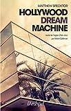 Hollywood dream machine