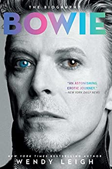 Bowie: The Biography (English Edition) par [Leigh, Wendy]