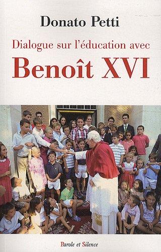 Dialogue sur l'éducation avec le pape Benoît XVI