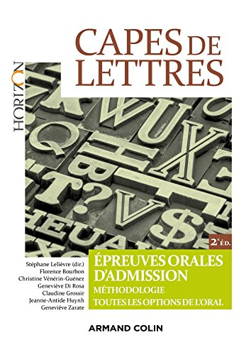 CAPES de lettres : Epreuves orales d'admission (Horizon)