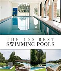 [(The 100 Best Swimming Pools)] [By (author) Wim Pauwels] published on (June, 2012)
