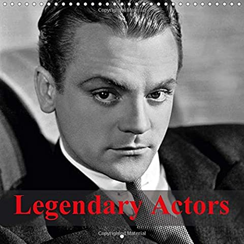 Legendary Actors 2017: The Greatest Actors of Hollywood's Golden Age
