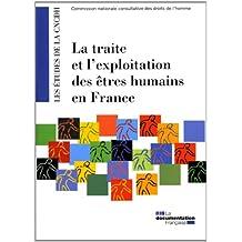 La traite et l'exploitation des êtres humains en France
