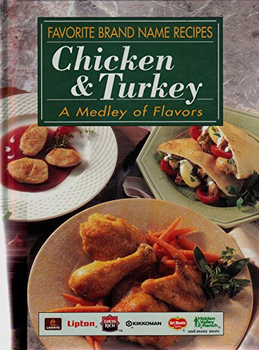 Favorite Brand Name Recipes: Chicken & Turkey, A Medley of Flavors