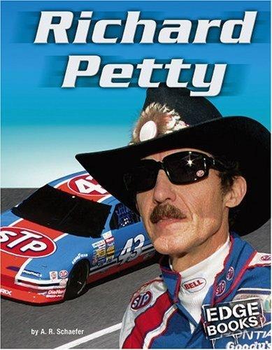Richard Petty (NASCAR Racing) by A. R. Schaefer (2006-09-01)