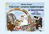 24 Geschichten aus dem Tierreich: Märchen unterm Regenbogen