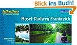 Mosel-Radweg Frankreich: Von der Quel...
