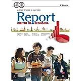 Report. Vol. unico. Con e-book. Con espansione online. Per gli Ist. tecnici e professionali