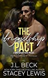 The Friendship Pact (Winston Brothers Book 1) (English Edition)