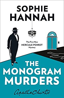The Monogram Murders: The New Hercule Poirot Mystery (Hercule Poirot Series)