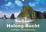 Halong-Bucht - Vietnams Weltnaturerbe (Wandkalender 2019 DIN A3 quer): Eindrucksvoller Ausflug durch Nordvietnams bizarr