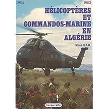 Hélicoptères et commandos marine en Algérie