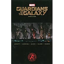 [Marvel's Guardians of the Galaxy Prelude] (By: Dan Abnett) [published: October, 2014]