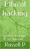 Ethical hacking: Basic Hacking With SQL Injection