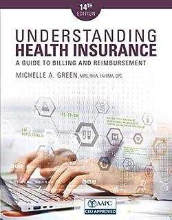 Understanding Health Insurance: A Guide to Billing and Reimbursement (1337554227)   Amazon price tracker / tracking, Amazon price history charts, Amazon price watches, Amazon price drop alerts