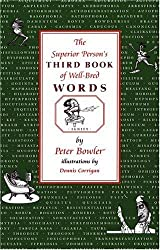 The Superior Person's Third Book of Well-Bred Words