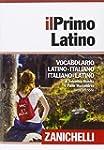 Il primo latino. Vocabolario latino-i...