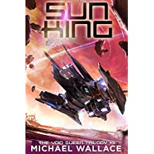 Sun King (The Void Queen Trilogy Book 3) (English Edition)