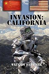 Invasion: California (Invasion: America) (Volume 2) by Vaughn Heppner (2014-03-14)