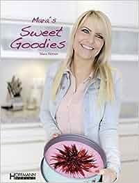 Maras Sweet Goodies: Amazon.de: Mara Hörner: Bücher