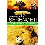 Weltwunder Serengeti - Im Königreich der Löwen