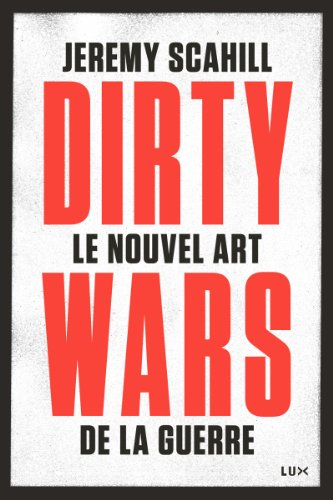 Le nouvel art de la guerre - Dirty wars