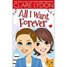 All I Want Forever (I Want Series Book 6)
