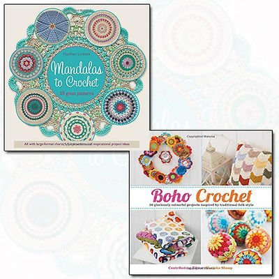 Mandalas to Crochet and Boho Crochet 2 Books Bundle Collection - 30 Great Patterns,Boho Crochet: 30 Gloriously Colourful Projects Inspired by Traditional Folk Style [Flexibound] by Haafner Linssen (2016-11-09)