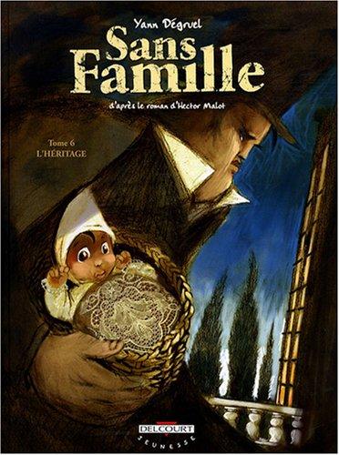 Sans Famille, Tome 6 : L'héritage