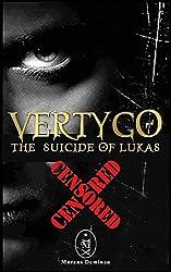 Vertygo — The Suicide of Lukas